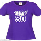 30th Birthday Ladies Lady Fit T Shirt Size 6 -16