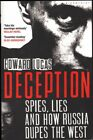 Edward Lucas DECEPTION: SPIES, LIES AND HOW RUSSIA DUPES THE WEST 1st Ed. SC Boo