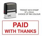 PAID WITH THANKS ACCOUNTS,BUSINESS,OFFICE, SHOP, HOTEL, SCHOOL etc RUBBER STAMP