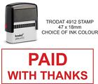 PAID WITH THANKS RUBBER STAMP ACCOUNTS,BUSINESS,OFFICE, SHOP, HOTEL, SCHOOL