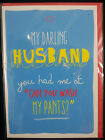 Hilarious Fun rude joke HUSBAND BIRTHDAY Cards Adult humour Cheeky Naughty NEW