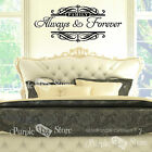Always and Forever Vinyl Art Home Wall Room Bedroom Quote Decal Sticker Decor 2