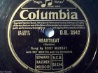"RUBY MURRAY & ORCH. RAY MARTIN ""Heartbeat / He's A Pal Of Mine"" Columbia 78rpm"