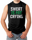 Sweat Is Fat Crying - Gym Workout Men's SLEEVELESS T-shirt