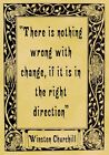 A4 Parchment Poster Quotation Churchill - Change -  or Greeting Card Option