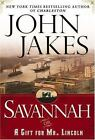 JOHN JAKES SAVANNAH SIGNED FIRST EDITION
