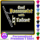 Bassoon Cool Player With Natural Talent - Music T Shirt 5yrs - 6XL MusicaliTee