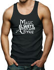 Magic Always Comes With A Price Men's Tank Top T-shirt