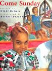 Come Sunday by Nikki Grimes c1996, Hardcover, VGC, We Combine Shipping