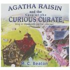 Agatha Raisin and the Case of the Curious Curate - Beaton, M. C./ Keith, Penelop