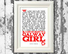 Song Lyric Poster Print Steve Earle Galway Girl Art Typography Print Only