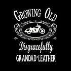 GRANDAD IN LEATHER - UNISEX T-SHIRT (sml to 5xl)