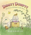 Dimity Dumpty: The Story of Humpty's Little Sister by Bob Graham *Hardcover, VGC