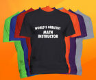World's Greatest MATH INSTRUCTOR T-Shirt  Career Job Occupation TEE
