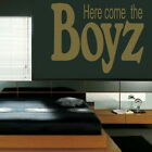Here Come The Boys Childrens Quote Wall Sticker /Large Decal /  Kids Quote niq30