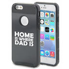 where to buy verizon iphone 6 - For iPhone SE 5 5s 5c 6 6s Plus Shockproof Hard Case Home Is Where Dad Is Father