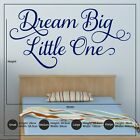 Dream Big Little One Vinyl Wall Sticker Decal Nursery Children's Bedroom Words