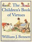 NEW The Children's Book of Virtues by William J. Bennett Hardcover  -  FREE SHIP