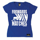 Forwards Win Matches WOMENS T-SHIRT Rugby Rugga Team Fashion Funny birthday gift