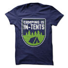 Camping is In-Tents - Funny T-Shirt