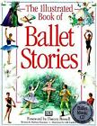 Illustrated Book of Ballet Stories c1997 VGC Hardcover We Combine Shipping NO CD