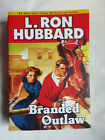 Branded Outlaw by L. Ron Hubbard~Western Adventure~New~LBDBE