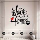 Love is a 4 Legged Word Dog Cat Paw Prints Vinyl Wall Art Sticker Decal