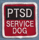 "PTSD SERVICE DOG  vest patch ------  Sew on or with hook back  2.5"" X 2.5"""