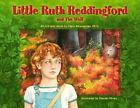 Little Ruth Reddingford (and the Wolf) c2004 VGC HARDCOVER