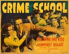 "CRIME SCHOOL 1938 = Gale Page BOGART Dead End Kids = POSTER = 7 SIZES 19"" - 36"""