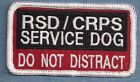 DO NOT DISTRACT -- RSD/CRPS SERVICE DOG vest patch Sew on or with hook back