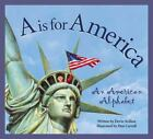A Is for America: An American Alphabet by Devin Scillian c2001 VGC Hardcover