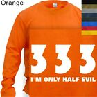 LONG SLEEVE T-SHIRT GRAPHIC TEE I'M ONLY HALF EVIL #112 (S to 4X PLUS)