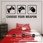 Choose Your Weapon Gamer Vinyl Wall Sticker Decal Childrens Teenagers Bedroom