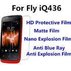3pcs For Fly iQ436 High Clear/Matte/Nano Explosion/Anti Blue Ray Screen Film