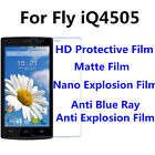 3pcs For Fly iQ4505 High Clear/Matte/Nano Explosion/Anti Blue Ray Screen Film