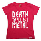 Death To All But Metal WOMENS Banned Member T-SHIRT birthday gift heavy rock