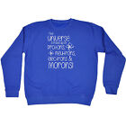 Universe Made Up Of SWEATSHIRT birthday science chemistry joke funny gift