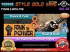 82 NEW SUPER STYLES Dance Funk & Blues Rock Yamaha Tyros 2 Only EDITION 2017