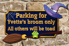 Personalised Witch Parking Plaque Unique Shape 4 Colours Send Your Witch Name