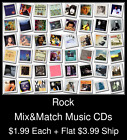 Rock(3) - Mix&Match Music CDs @ $1.99/ea + $3.99 flat ship