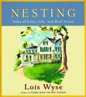 Nesting: Tales of Love, Life, and Real Estate