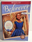 "NEW AMERICAN GIRL BEFOREVER PAPERBACK BOOK A NEW BEGINNING ""MY JOURNEY WITH ADDY"