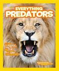 National Geographic Kids: Everything Predators c2016 NEW Paperback