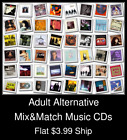 Adult Alternative(2) - Mix&Match Music CDs - $3.99 flat ship