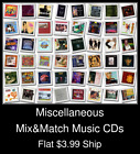 Miscellaneous(25) - Mix&Match Music CDs - $3.99 flat ship