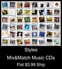 Styles(67) - Mix&Match Music CDs - $3.99 flat ship