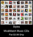 Styles(83) - Mix&Counterpart Music CDs - $3.99 flat ship