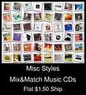 Misc Styles(10) - Mix&Match Music CDs U Pick *NO CASE DISC ONLY*