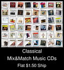Classical(15) - Mix&Match Music CDs U Pick *NO CASE DISC ONLY*